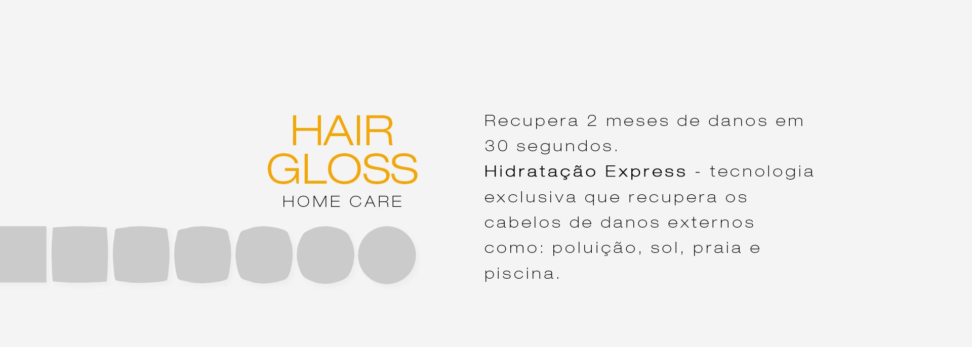 Categoria linha Hair Gloss