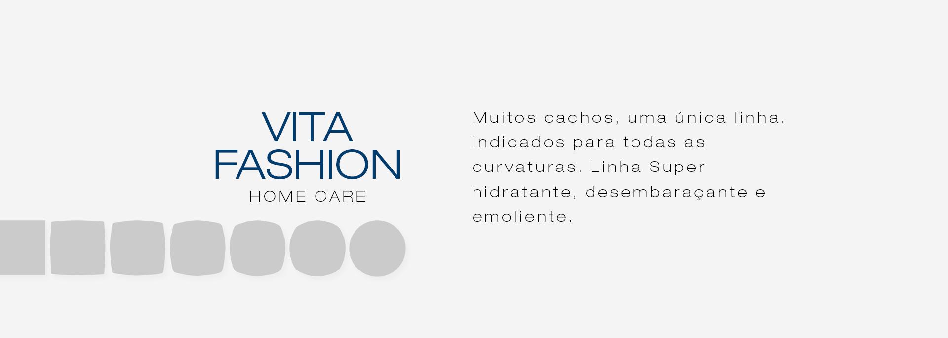 Categoria linha Vita Fashion
